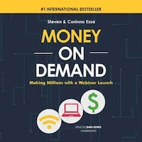 Money On Demand: Making Millions With A Webinar Lunch