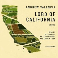 Lord Of California: A Novel