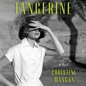 Tangerine by Christine Mangan