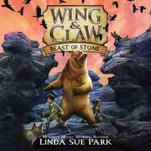 Wing & Claw #3: Beast Of Stone by Linda Sue Park