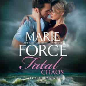 Fatal Chaos: A Fatal Series Novel by Marie Force