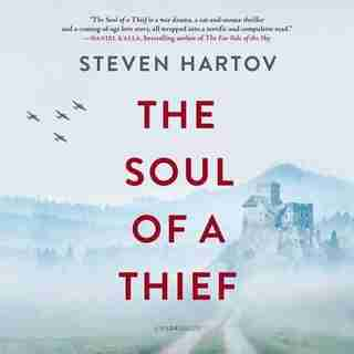 The Soul Of A Thief by Steven Hartov