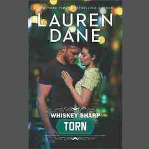 Torn: (whiskey Sharp) by Lauren Dane
