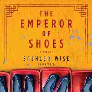 The Emperor Of Shoes by Spencer Wise