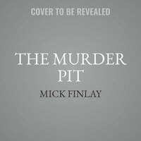 The Murder Pit: An Arrowood Mystery