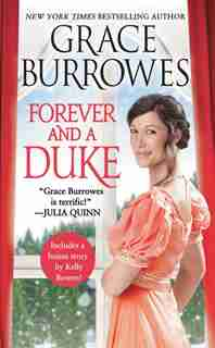 Forever And A Duke: Includes A Bonus Novella by Grace Burrowes