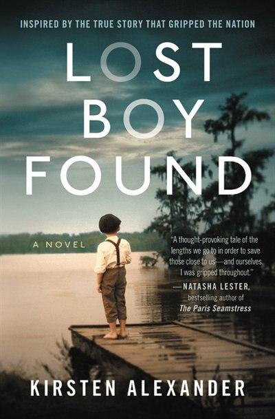 Lost Boy Found (deckle Edge) by Kirsten Alexander