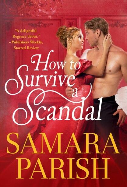 How To Survive A Scandal by Samara Parish