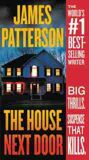 The House Next Door by James Patterson