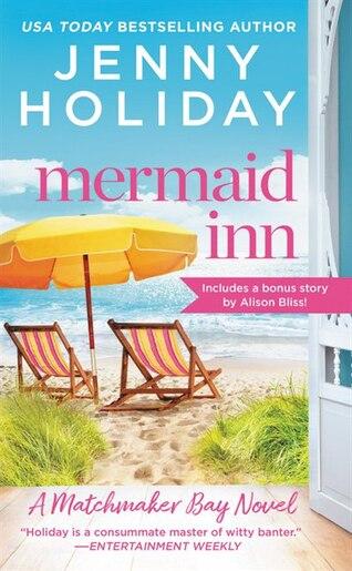 Mermaid Inn: Includes A Bonus Novella by Jenny Holiday