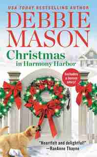 Christmas In Harmony Harbor: Includes A Bonus Story by Debbie Mason