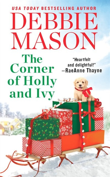 The Corner Of Holly And Ivy: A Feel-good Christmas Romance by Debbie Mason