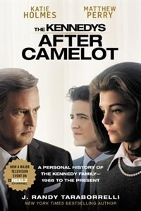 The Kennedys - After Camelot: After Camelot