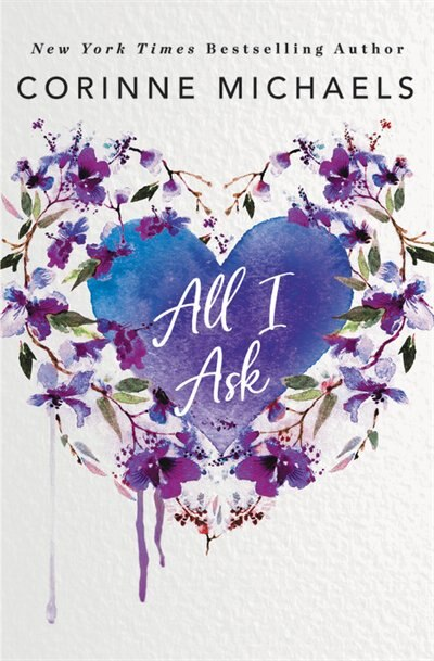 All I Ask by Corinne Michaels