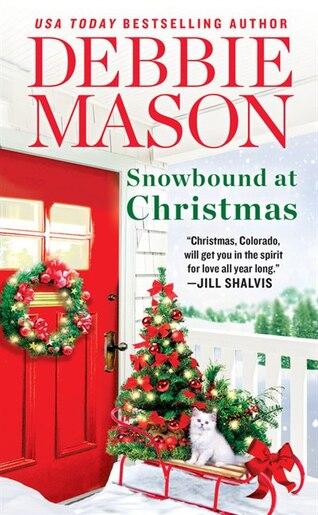 Snowbound At Christmas by Debbie Mason