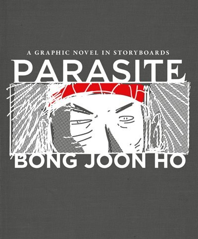 Parasite: A Graphic Novel In Storyboards
