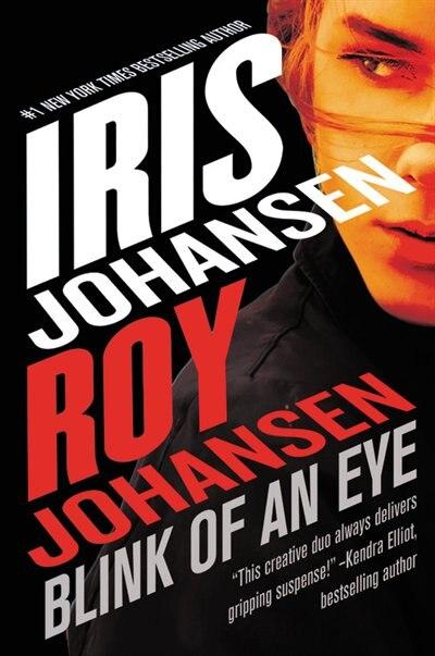 Blink Of An Eye by Roy Johansen