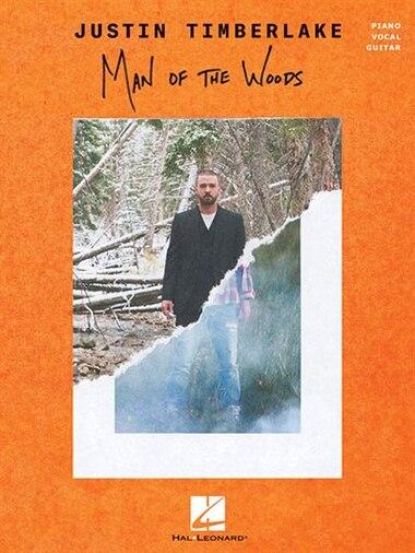 Justin Timberlake - Man Of The Woods by Justin Timberlake