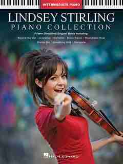 Lindsey Stirling - Piano Collection: Intermediate Piano Solos