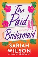 The Paid Bridesmaid