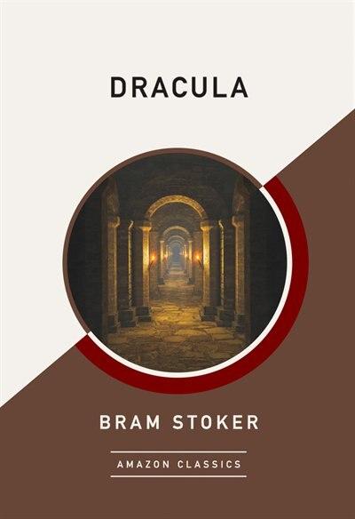 Dracula (amazonclassics Edition) by Bram Stoker