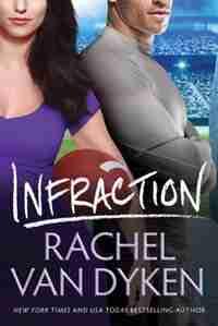 Infraction by Rachel Van Dyken