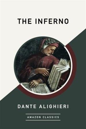 The Inferno (amazonclassics Edition) de Dante Alighieri