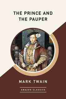 The Prince And The Pauper (amazonclassics Edition) de Mark Twain