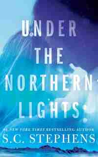 Under The Northern Lights by S. C. Stephens