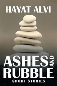 Ashes and Rubble: Short Stories