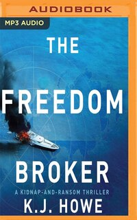 The Freedom Broker: A Thea Paris Novel