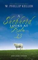 Book A Shepherd Looks At Psalm 23 by W. Phillip Keller