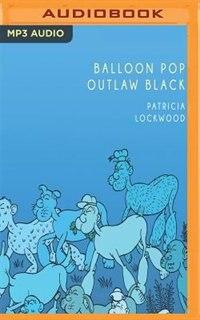 Balloon Pop Outlaw Black