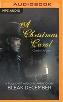 A Christmas Carol: A Full-cast Audio Drama