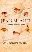 Jean M. Auel's Earth's Children® Series - Collector's Edition: The Clan Of The Cave Bear, The…