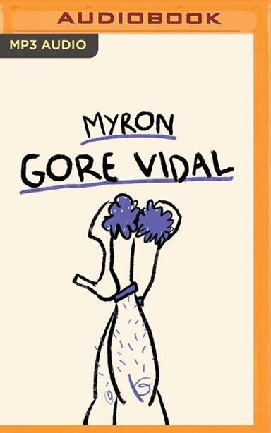 Myron: A Novel by Gore Vidal