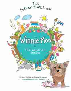 The Adventures Of Winnie Moo: In The Land Of Smiles by Niki Sinsawas