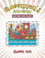 Queennon's Antrollogy: Ant We Got Puns?