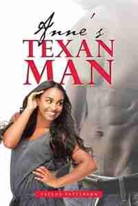 Anne's Texan Man by Fateha Patterson
