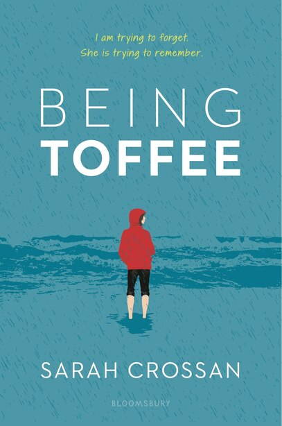 Being Toffee by Sarah Crossan