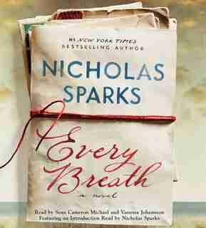 Every Breath: A Novel by Nicholas Sparks