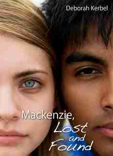 Mackenzie, Lost and Found by Deborah Kerbel