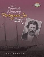 The Remarkable Adventures Of Portuguese Joe Silvey