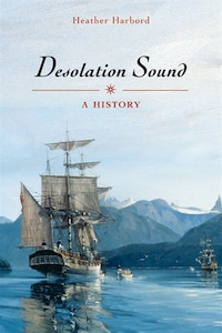 Desolation Sound: A History
