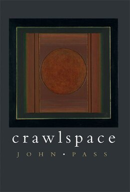 Book Crawlspace by John Pass