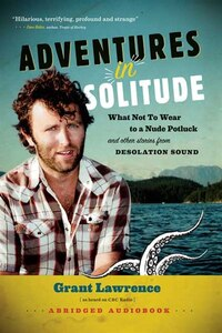 Adventures In Solitude Audiobook: What Not To Wear To A Nude Potluck And Other Stories From…