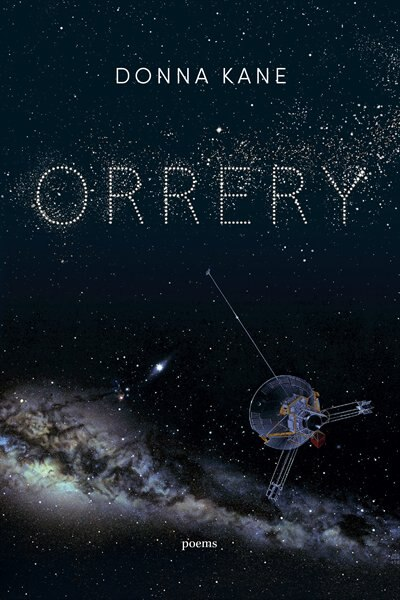 Orrery: Poems, Book by Donna Kane (Paperback) | www.chapters.indigo.ca