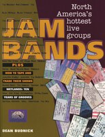 Jam Bands: North America's Hottest Live Groups