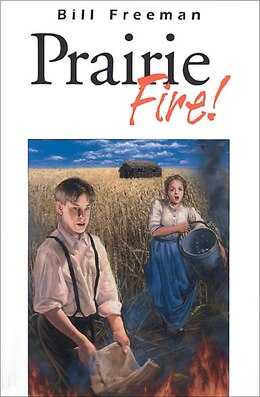 Book Prairie Fire ! by Bill Freeman