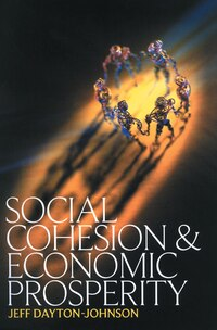 Social Cohesion and Economic Prosperity